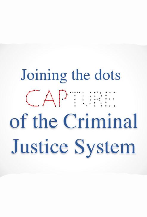 09-Capture-of-the-Criminal-Justice-System